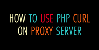 PHP CURL on Proxy Server