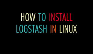 How to install logstash in Linux