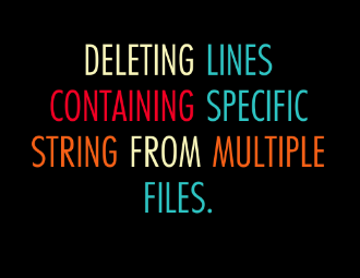 Deleting Line Containing Specific String